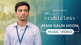 Main Kaun Hoon | Cubicles | Karthik Rao