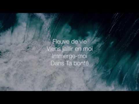 Cieux ouverts (Fleuve de vie) - Hillsong En Français (Paroles/Lyrics)