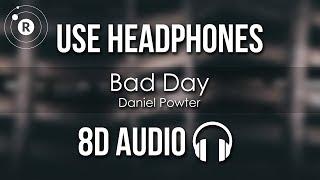 Daniel Powter - Bad Day (8D AUDIO)