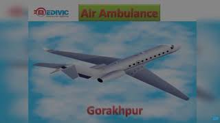 Air Ambulance Service in Allahabad and Gorakhpur-Medivic Aviation