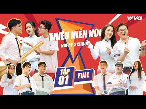 Thiếu Niên Nói 2021 Tập 1 | Đại Nghĩa - Xuân Nghị cùng dàn sao Việt đại náo trường học