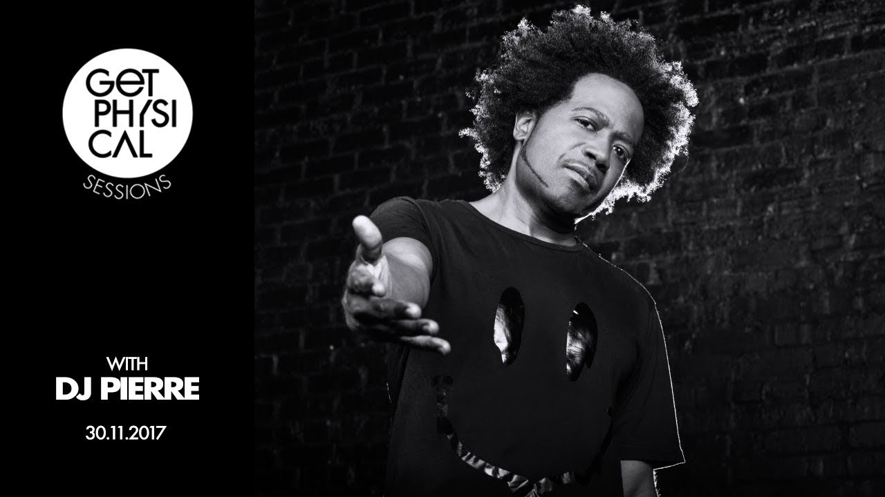 DJ Pierre - Live @ Get Physical Sessions Episode 87 2017