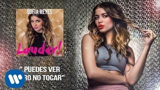 Sofia Reyes - Puedes Ver Pero No Tocar | Official Audio