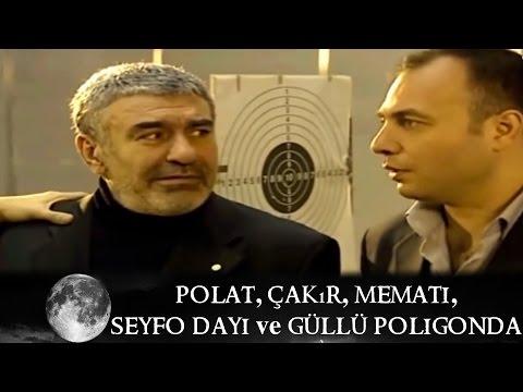 Polat, Çakır, Memati, Seyfo Dayı ve Güllü Poligonda - Kurtlar Vadisi 34.Bölüm