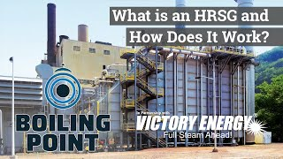 What is an HRSG and How Does it Create Steam? - Boiling Point