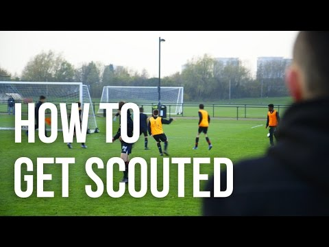 How To Get Scouted