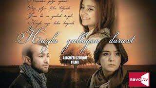 Kuzda gullagan daraxt (uzbek kino) | Кузда гуллаган дарахт (узбек кино)