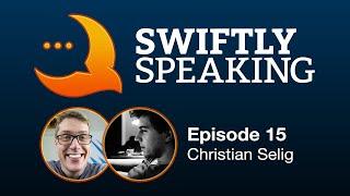Swiftly Speaking 15: Christian Selig
