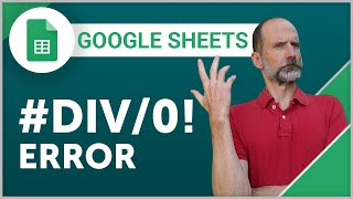 Google Sheets - The #DIV/0! Error and How to Fix It