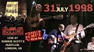 [50 fps] The Notting Hillbillies (feat Mark Knopfler) LIVE 31st July 1998 — Ronnie Scott's, London