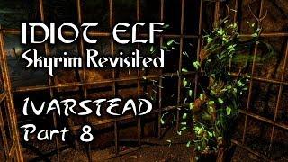 Skyrim Revisited - 042 - Ivarstead - Part 8