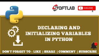 #5 Declaring and Initializing Variables in Python  Step by Step - Python Tutorial for Beginners