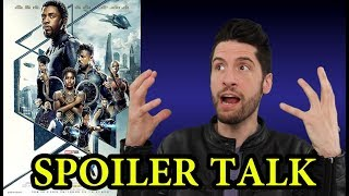 Black Panther - SPOILER Talk