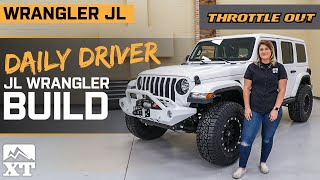 Daily Driver JL Wrangler Build That Is Ready To Rock The Trails - Throttle Out