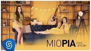 Carol & Vitoria   Miopia (Clipe Oficial)