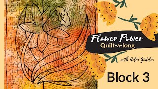 Block 3 ~ Flower Power Quilt-a-long