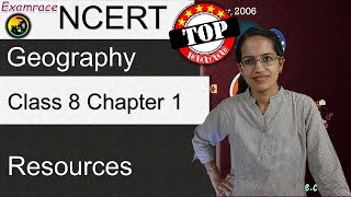 NCERT Class 8 Geography Chapter 1: Resources (Examrace - Dr. Manishika) | English | CBSE