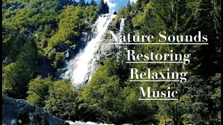 Nature Sounds~Restoring~Relaxing~Stress Relief~Soothing~Meditation Music.432Hz.