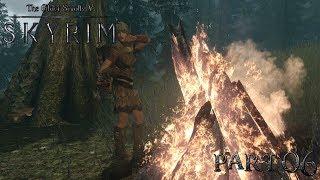 Skyrim - The Elder Scrolls 5: Костерок мастерок - летсплей (часть6)