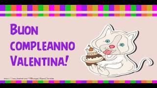 Tanti Auguri di Buon Compleanno Valentina!