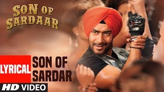 Lyrical Video: Son of Sardaar Title Song | Ajay Devgn