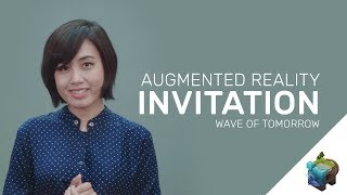 Augmented Reality Invitation ( Wave of Tomorrow ) - Assemblr