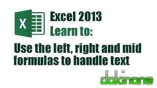 Excel 2013 - Using formulas to handle text