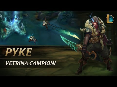 Vetrina campioni: Pyke | Gameplay - League of Legends