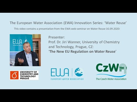 Presentation from the European Water Association (EWA) web-seminar on 'Water Reuse', which took place 16.09.2020: Prof. Dr. Jiri Wanner, University of Chemistry and Technology, Prague, CZ, talks about 'The New EU Regulation on Water Reuse' (Presentation from 0:59-27:04 min.) and answers questions (27:05-36:16 min.). Local websites for WIDER UPTAKE  University of Palermo University of Chemistry and Technology, Prague Related projects  ULTIMATE Water HYDROUSA NextGen REwaise SMART-Plant Watermining