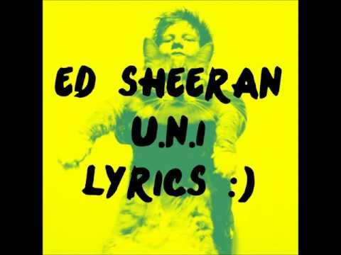 Ed Sheeran U.N.I Lyrics Mp3