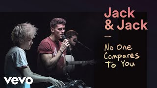 """Jack & Jack   """"No One Compares To You"""" Official Performance 