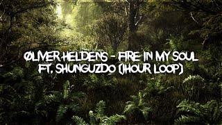Oliver Heldens   Fire In My Soul Ft. Shunguzdo (1hour)