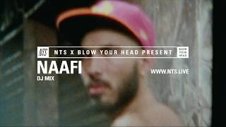 NAAFI - Blow Your Head Season 3 (NTS Mix by Wasted Fates)