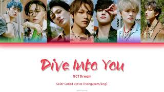 NCT Dream - Dive Into You   Han/Rom/Eng Color Coded Lyrics