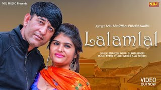 Lalamlal--Mukesh-Fouji--Sunita-Bagari--Anil-Sangwan--Ajay-Hooda--New-haryanvi-Song-2019--NDJ Video,Mp3 Free Download