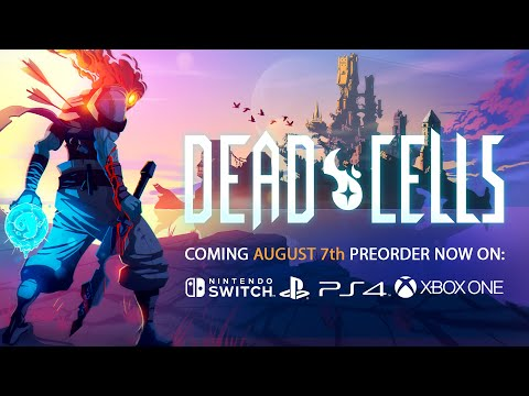 Dead Cells Release Date Announcement Trailer - Available August 7, 2018 thumbnail