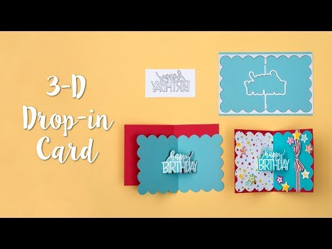 How to Make a 3-D Drop-In Card!