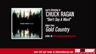 Chuck Ragan - Don't Say a Word