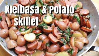 Kielbasa & Potato Skillet / Easy Recipe