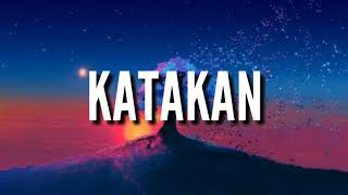 Jaz   Katakan (Lyrics)