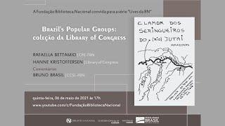 Brazil's Popular Groups: uma coleção da Library of Congress no acervo da BN
