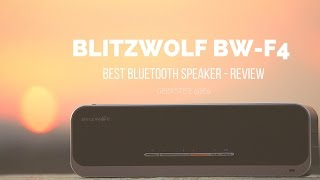 BlitzWolf BW-F4 Review - Best Cheap and LOUD Wireless Speaker
