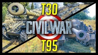 ► T95 vs T30 - Civil War! - World of Tanks T95 and T30 Gameplay