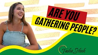 Are You Gathering People?