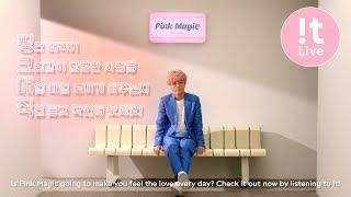 MV Movie 뮤비 무비 #6 : YESUNG 예성 'Pink Magic'