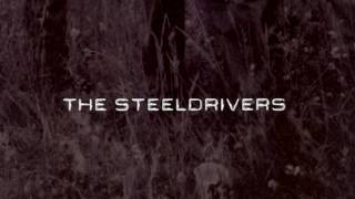 The Steeldrivers - If It Hadn't Been For Love (lyrics)