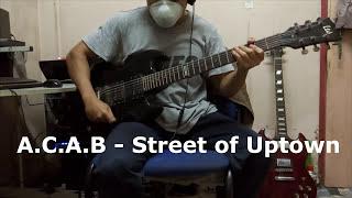 ACAB - Street of Uptown