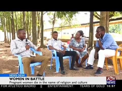 Women In Battle - News Desk on Joy News (21-5-18)