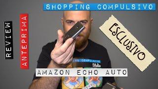 👨🏻⚕Anteprima: 🥇 Amazon Echo Auto, Alexa anche nella vostra macchina! 😍
