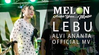 Download lagu Alvi Ananta Lebu Mp3